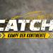 CATCH! Kampf der Kontinente 2021