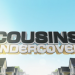 Cousins Undercover - Mission Traumhaus