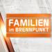 Bilder zur Sendung: Familien im Brennpunkt