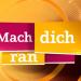 Mach Dich ran