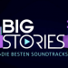 Big Stories: Die schönsten Lovesongs