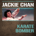 Jackie Chan: Karate Bomber