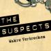 The Suspects - Wahre Verbrechen