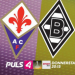 Bilder zur Sendung: UEFA Europa League LIVE: ACF Fiorentina - Borussia Mönchengladbach