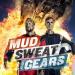 Bilder zur Sendung: Mud, Sweat and Gears