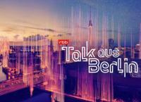 Talk aus Berlin