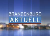 Brandenburg aktuell Brandenburg