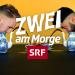 «Zwei am Morge»