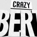 Crazy Bert - Der Spaß-Weltmeister