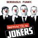 Bilder zur Sendung: Impractical Jokers - Die Lachflasher!