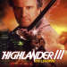 Highlander III: Die Legende