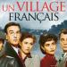 Un Village Français - Überleben unter deutscher Besatzung
