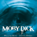 Moby Dick, Teil 1