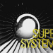 Supersysteme