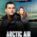 Bilder zur Sendung: Arctic Air