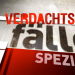 Verdachtsf�lle - Spezial