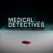 Bilder zur Sendung: Medical Detectives - Geheimnisse der Gerichtsmedizin