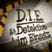 D.I.E. Detektive im Einsatz