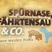 Spürnase, Fährtensau & Co