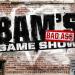 Bilder zur Sendung: Bams Bad Ass Gameshow