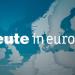 heute - in Europa