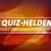Die Quiz-Helden - Wer kennt den Südwesten?