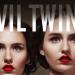Evil Twins - Killer-Zwillinge