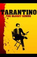 Quentin Tarantino - The Bloody Genius
