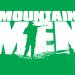 Mountain Men - Überleben in der Wildnis