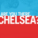 Bilder zur Sendung: Are You There, Chelsea?