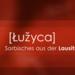 Bilder zur Sendung: Luzyca