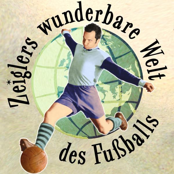Bild 1 von 3: Zeiglers wunderbare Welt des Fußballs