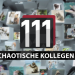111 chaotische Kollegen!