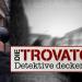 Bilder zur Sendung: Die Trovatos - Detektive decken auf