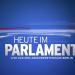 Bilder zur Sendung: Heute im Parlament