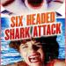 SchleFaZ: 6-Headed Shark Attack