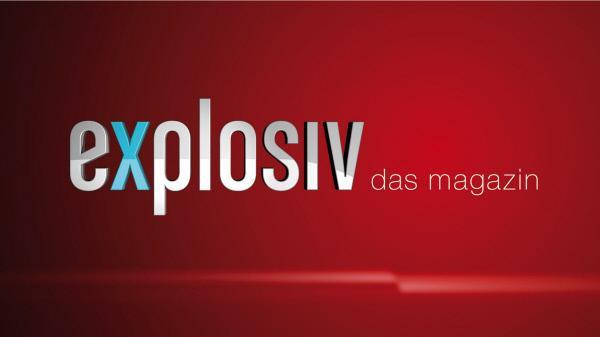 Bild 1 von 2: Explosiv - Das Magazin