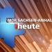 MDR SACHSEN-ANHALT HEUTE