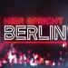 Hier spricht Berlin