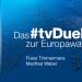 Das #tvDuell zur Europawahl