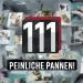 111 peinliche Pannen!