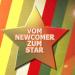 Vom Newcomer zum Star