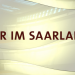 Bilder zur Sendung: Wir im Saarland - Grenzenlos