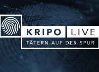 Kripo live - Tätern auf der Spur