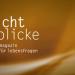 Lichtblicke - Das Magazin für Lebensfragen