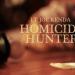 Homicide Hunter - Dem Mörder auf der Spur