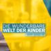 Bilder zur Sendung: Die wunderbare Welt der Kinder - Wir sind 4!