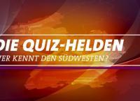 Die Quiz-Helden - Wer kennt den Südwesten? RP