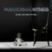Bilder zur Sendung: Paranormal Witness - Unerkl�rliche Ph�nomene
