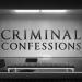 Criminal Confessions - Mörderische Geständnisse